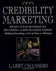 cover of book Credibility Marketing by Larry Chambers
